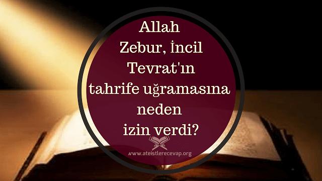 Allah neden diğer kutsal kitapları korumadı da sadece Kuran'ı korudu?